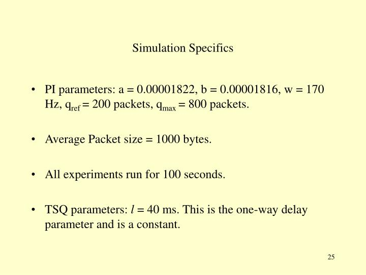 Simulation Specifics