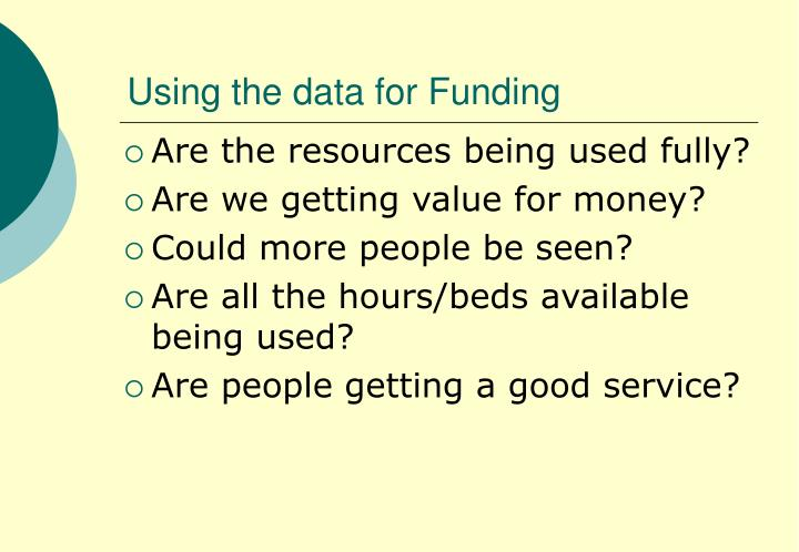 Using the data for Funding