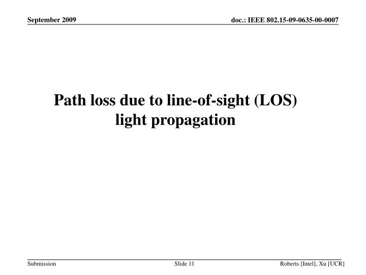 Path loss due to line-of-sight (LOS) light propagation