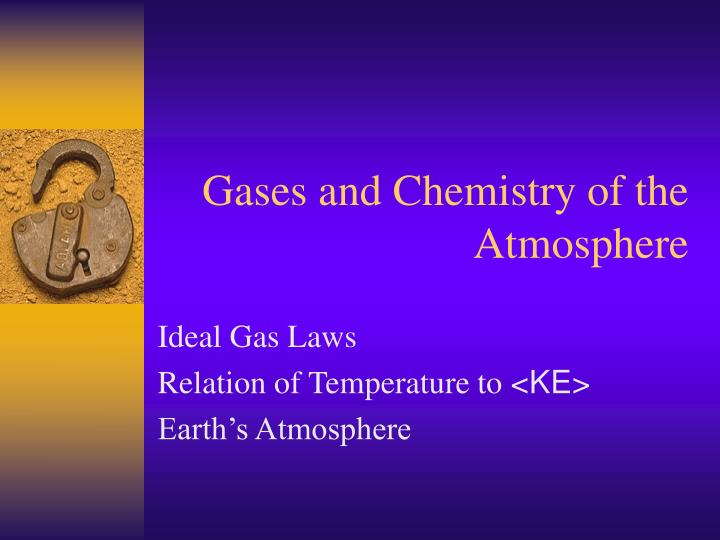Gases and Chemistry of the Atmosphere