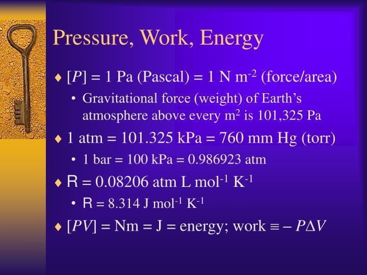 Pressure, Work, Energy