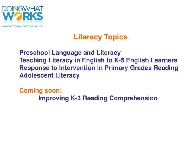 Literacy Topics