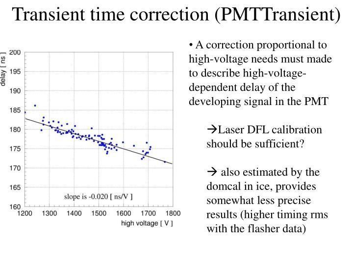 Transient time correction (PMTTransient)