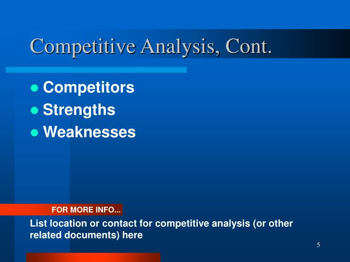 Competitive Analysis, Cont.