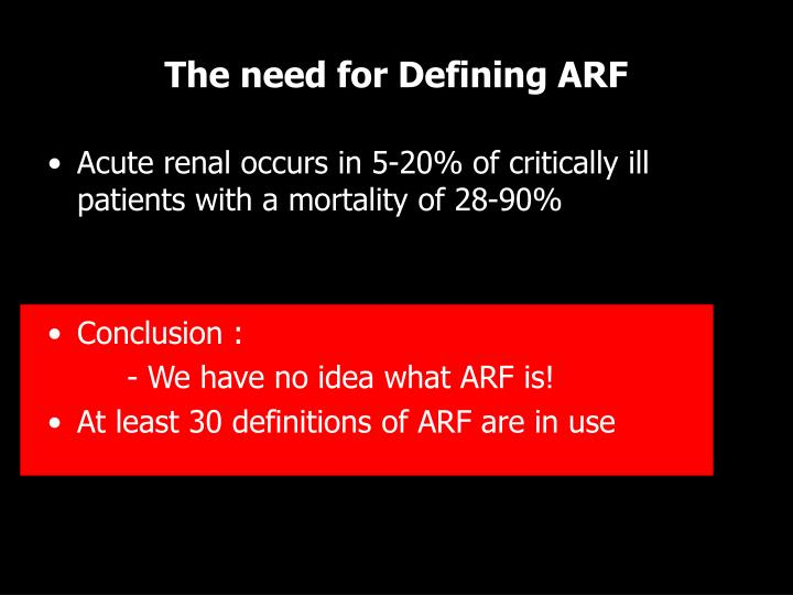 The need for Defining ARF