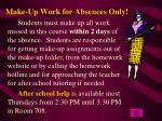make up work for absences only