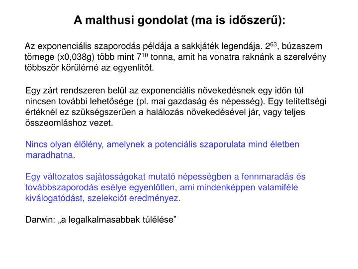 A malthusi gondolat (ma is idszer):
