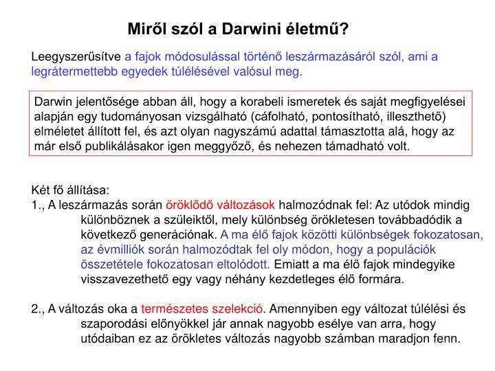 Mirl szl a Darwini letm?