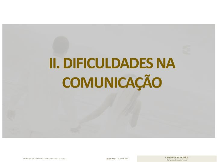 II. Dificuldades