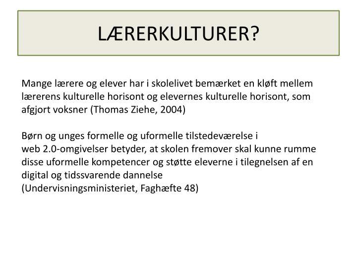 LÆRERKULTURER?