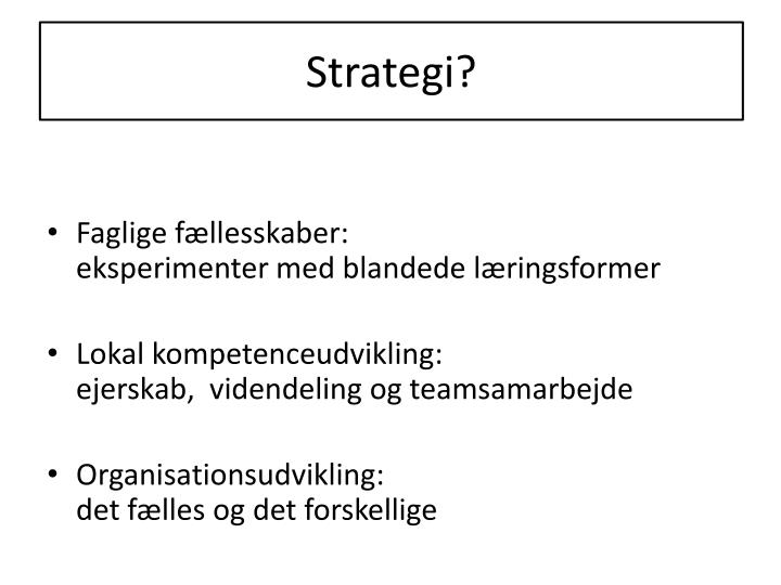 Strategi?