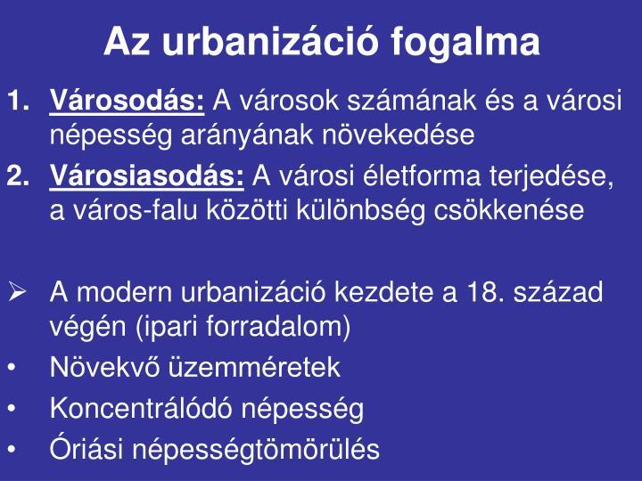 Az urbanizáció fogalma