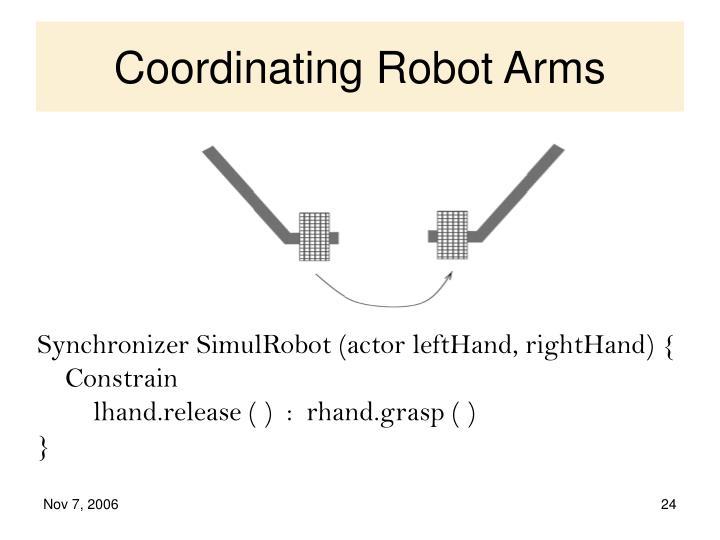 Coordinating Robot Arms