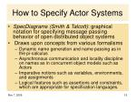 how to specify actor systems