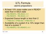 iltl formula atomic propositions