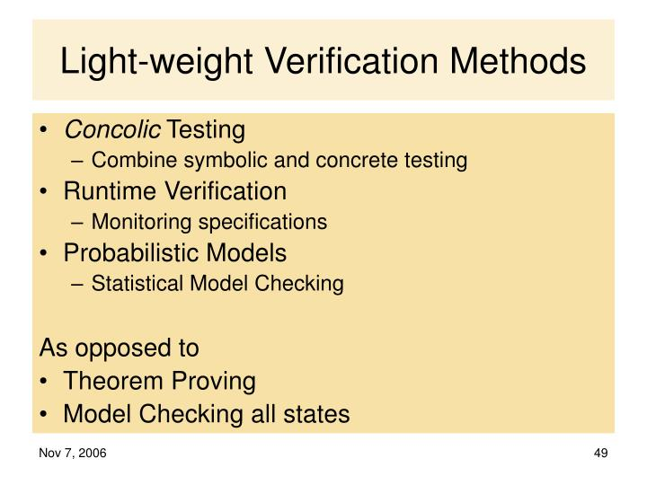 Light-weight Verification Methods