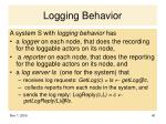 logging behavior