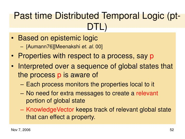 Past time Distributed Temporal Logic (pt-DTL)