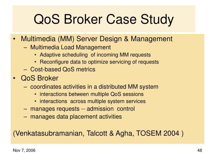 QoS Broker Case Study