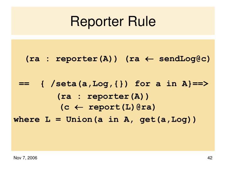 Reporter Rule