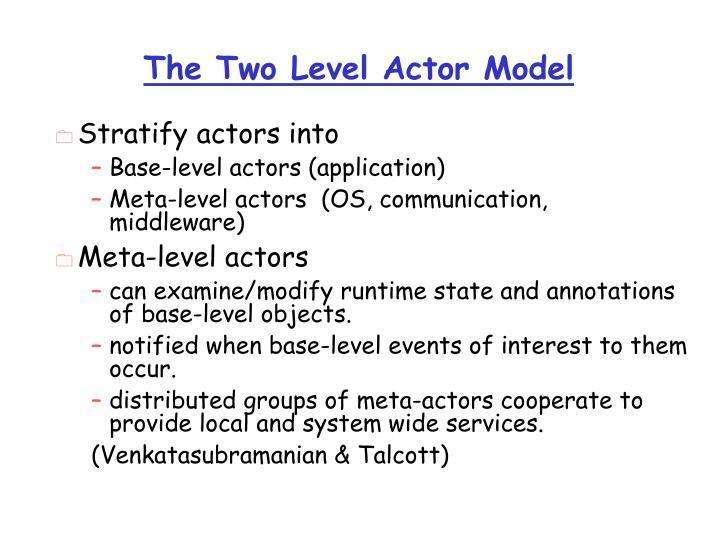 The Two Level Actor Model