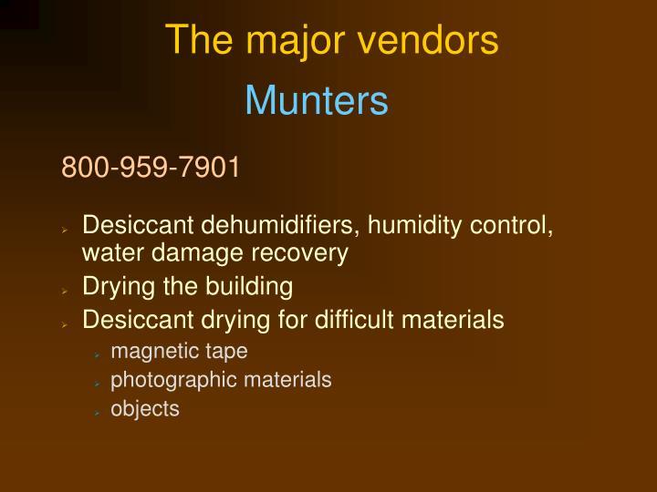 The major vendors