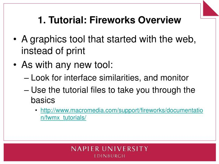 1. Tutorial: Fireworks Overview