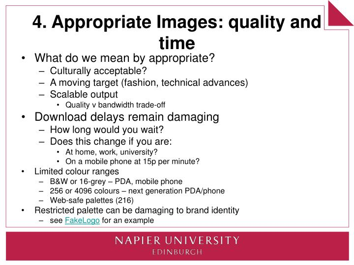 4. Appropriate Images: quality and time