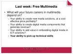 last week free multimedia