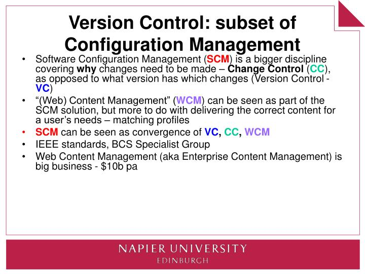 Version Control: subset of Configuration Management
