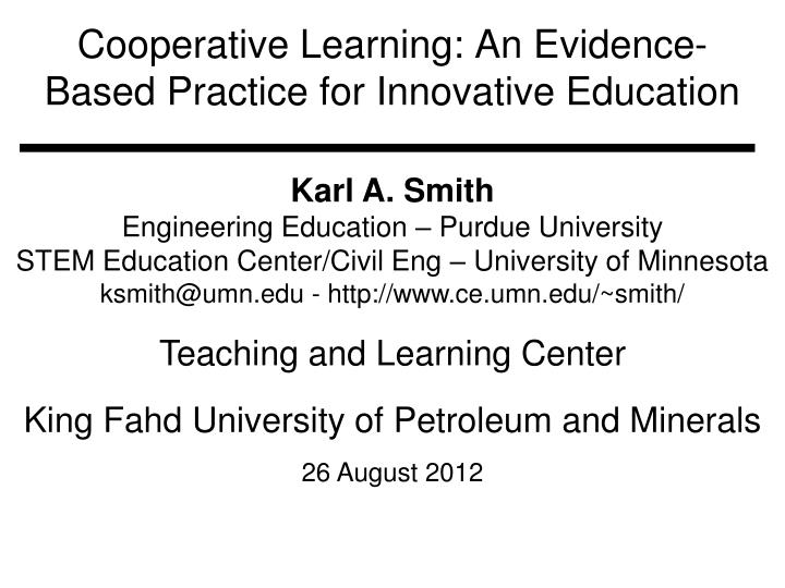 Cooperative learning an evidence based practice for innovative education
