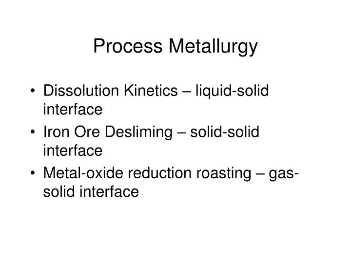 Process Metallurgy