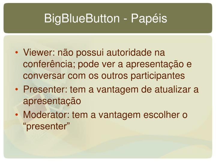 BigBlueButton - Papéis