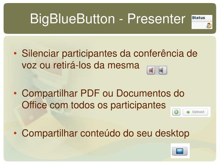 BigBlueButton - Presenter