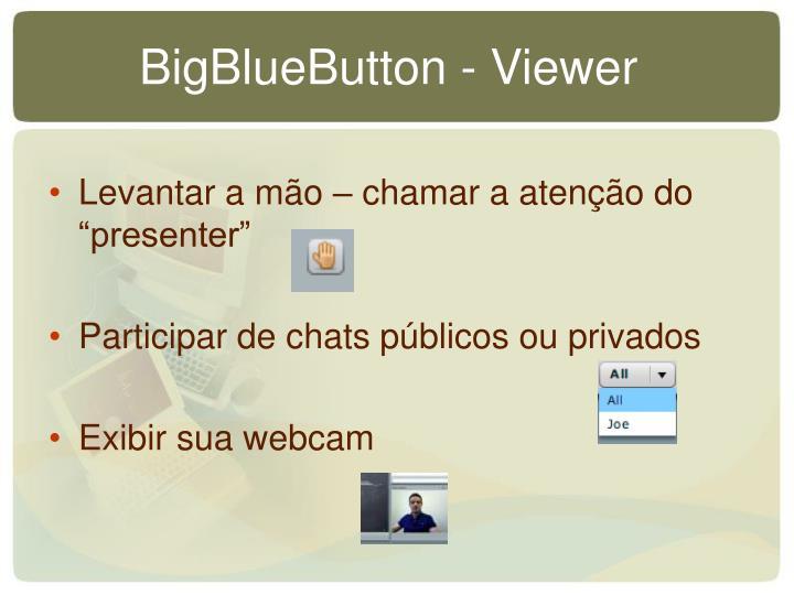 BigBlueButton - Viewer