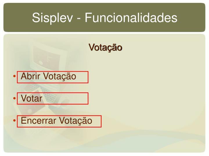 Sisplev - Funcionalidades