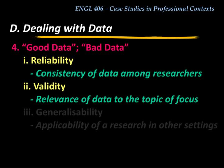 D. Dealing with Data