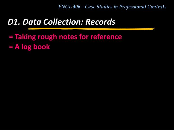D1. Data Collection: Records
