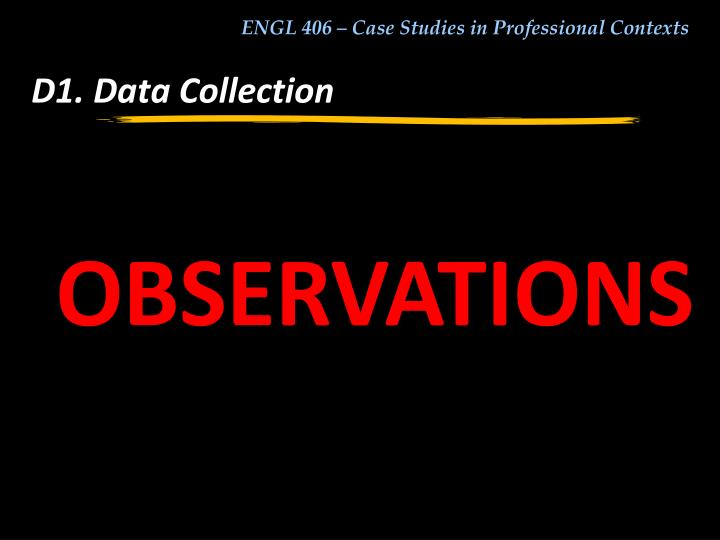 D1. Data Collection