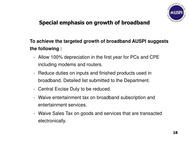 Special emphasis on growth of broadband