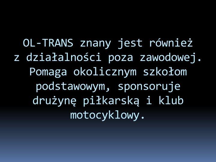 OL-TRANS znany jest również
