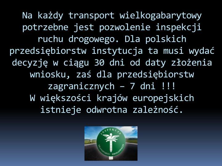 Na każdy transport wielkogabarytowy potrzebne