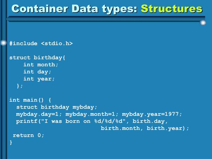 Container Data types: