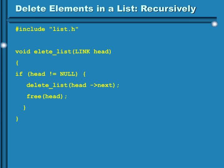 Delete Elements in a List: Recursively