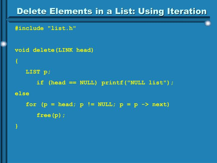 Delete Elements in a List: Using Iteration