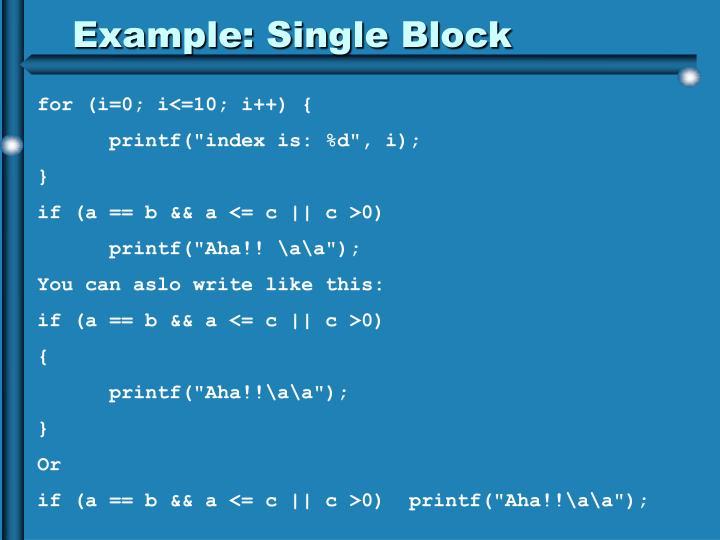 Example: Single Block