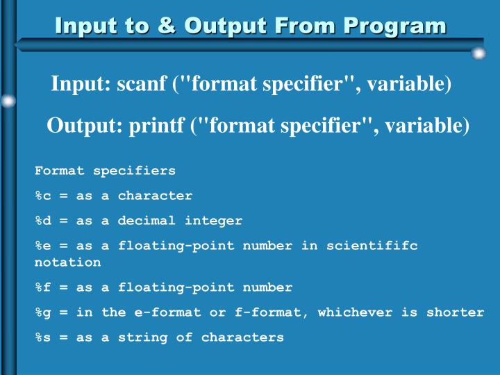 Input to & Output From Program