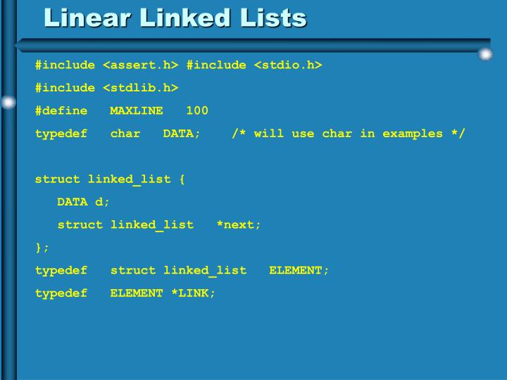 Linear Linked Lists