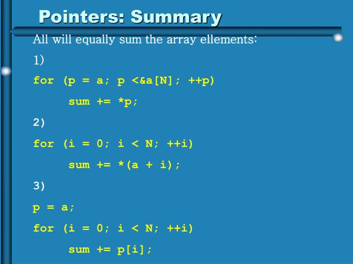 Pointers: Summary