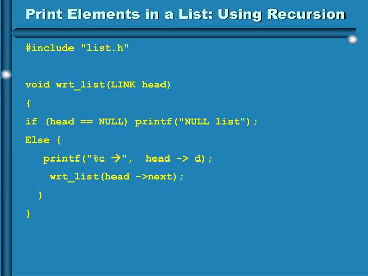 Print Elements in a List: Using Recursion